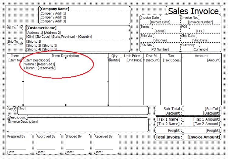 Jika keterangan di kolom Reserved1 dan Reserved2 ingin ditampilkan setelah Item Description.