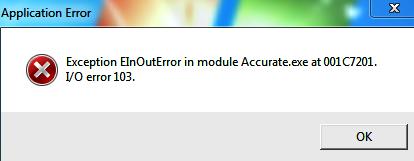 Klik Shortcut ACCURATE Muncul Exception EInOutError…I/O error 103.